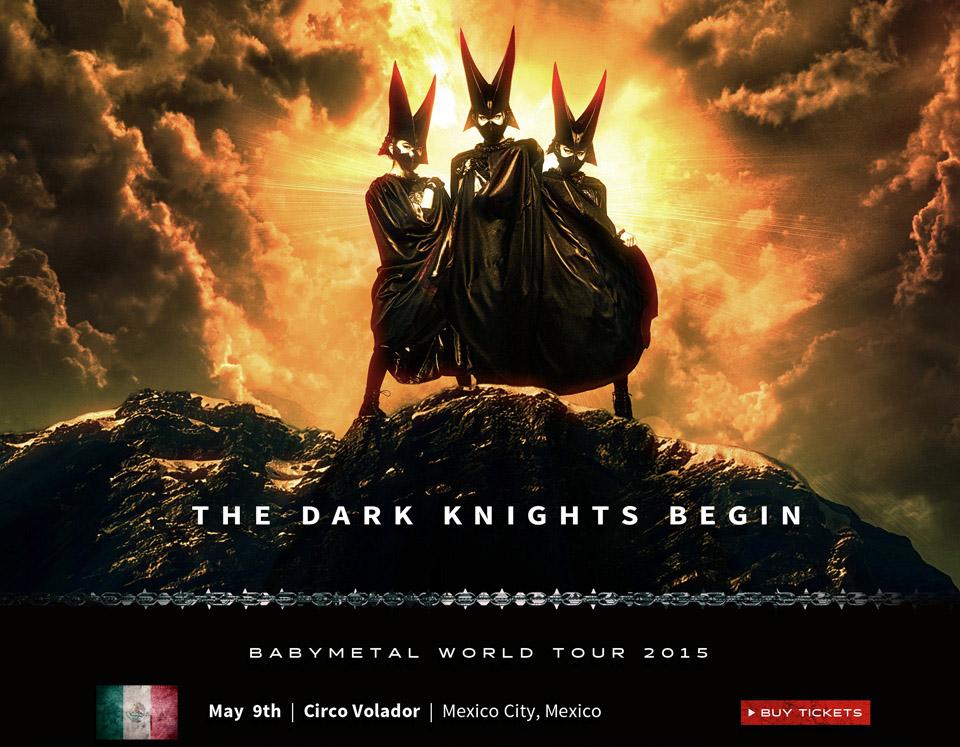 BABYMETAL WORLD TOUR 2015, comienza en México el 9 de mayo