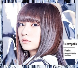 Faeries - Metropolis (single Hayashida Mahiro)